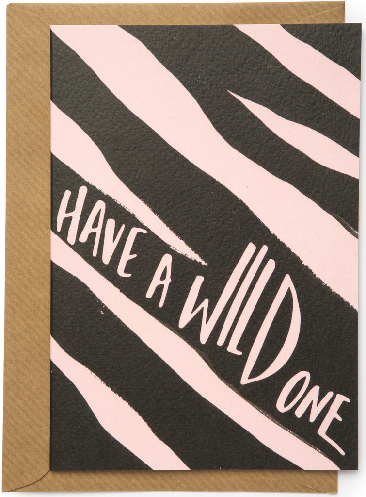 Have a Wild One Card