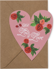 With Lots of Love Heart Card