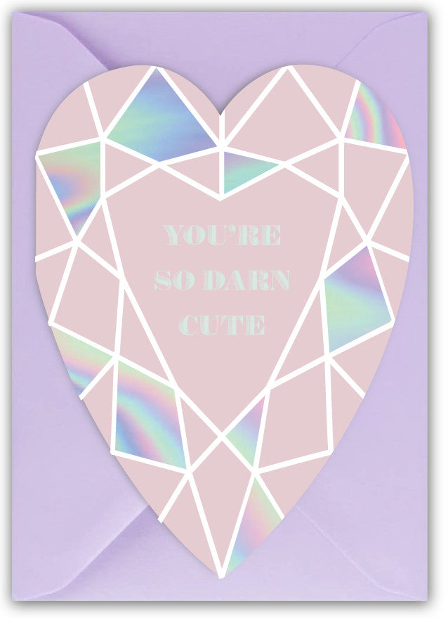 You're so Darn Cute Card