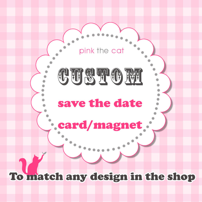 Matching Save The Date Card  or Magnet