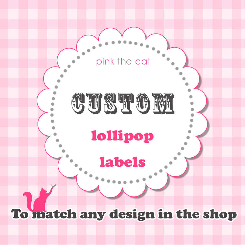 Matching Cake Pop Labels & Lollipop