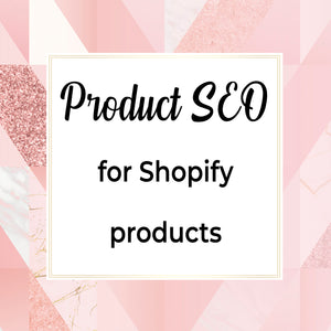 Product SEO for shopify products
