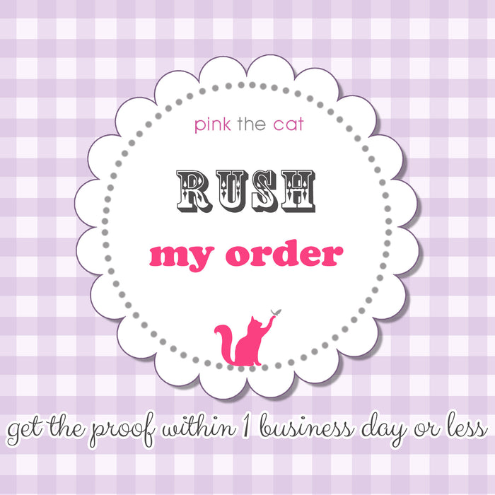 Rush my order add on - get your printable file in less than 1 business day
