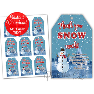 Snowman thank you snow much tag printable