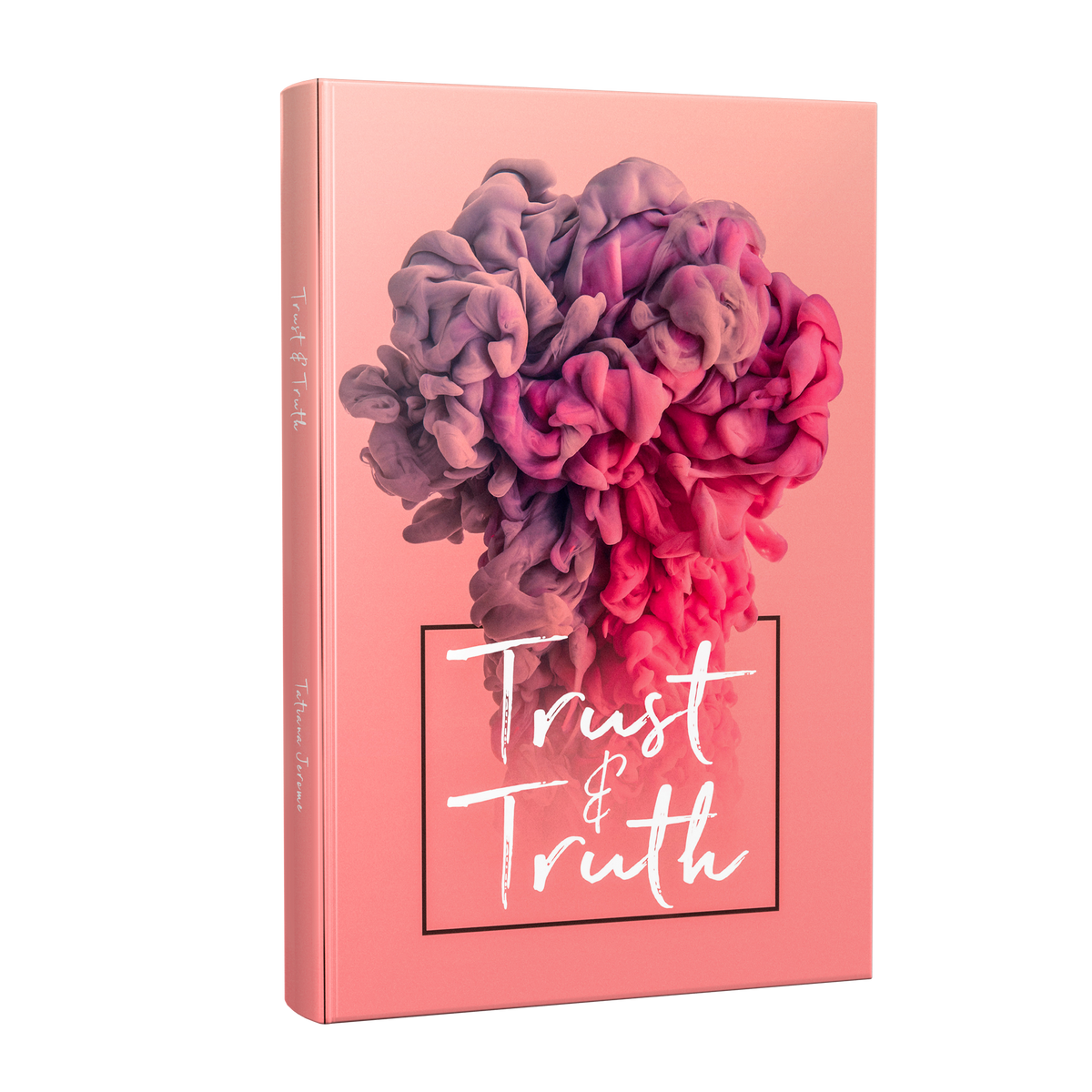 Trust And Truth (Trust Issues) Journal