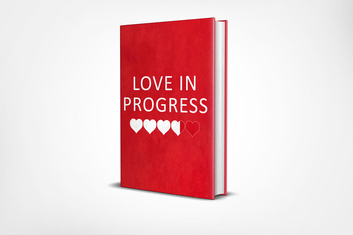 Love In Progress Journal (Couples Journal) - Ships Out Feb. 25th