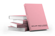 Reclaim. Piece x Peace. Vol. One - Signature Edition Break Up Journal - Set In Soul