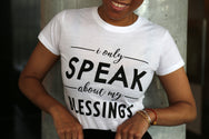 I Only Speak About My Blessings Top