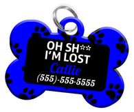 Funny OH SH** I'M LOST Dog Tag for Dog Personalized Pet Tag with Pets Name & Contact Number [Multiple Font Choices] [USA COMPANY]
