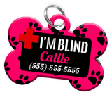 I'M BLIND (Hot Pink) Alert Dog Tag for Blind Dogs Personalized Pet Tag with Pets Name & Contact Number [Multiple Font Choices] [USA COMPANY]