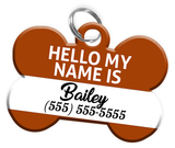 Name Tag (Brown) Dog Tag for Pets Personalized Custom Pet Tag with Pets Name & Contact Number [Multiple Font Choices] [USA COMPANY]