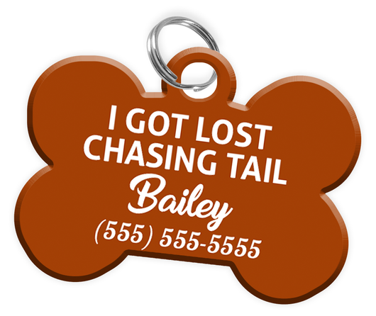 Funny I GOT LOST CHASING TAIL (Brown) Dog Tag for Pets Personalized Custom Pet Tag with Pets Name & Contact Number - EliteFanCo