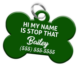 Funny HI MY NAME IS STOP THAT (Green) Dog Tag for Pets Personalized Custom Pet Tag with Pets Name & Contact Number - EliteFanCo