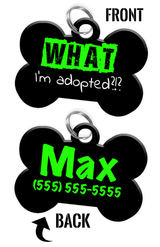 Funny WHAT I'm adopted?!? (Light Green) durable dog tag for pets personalized custom pet tag with Pets Name & Contact Number on the back - EliteFanCo
