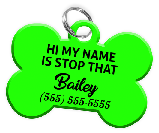 Funny HI MY NAME IS STOP THAT (Light Green) Dog Tag for Pets Personalized Custom Pet Tag with Pets Name & Contact Number - EliteFanCo