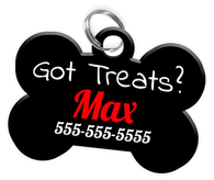 Funny GOT TREATS? Dog Tag for Pets Personalized Custom Pet Tag with Pets Name & Contact Number [Multiple Font Choices] [USA COMPANY]