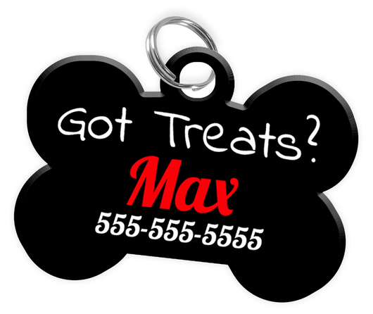 Funny GOT TREATS? Dog Tag for Pets Personalized Custom Pet Tag with Pets Name & Contact Number [Multiple Font Choices] [USA COMPANY] | ElitePetFan.com