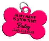 Funny HI MY NAME IS STOP THAT (Hot Pink) Dog Tag for Pets Personalized Custom Pet Tag with Pets Name & Contact Number - EliteFanCo