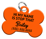 Funny HI MY NAME IS STOP THAT (Orange) Dog Tag for Pets Personalized Custom Pet Tag with Pets Name & Contact Number [Multiple Font Choices] [USA COMPANY]