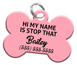 Funny HI MY NAME IS STOP THAT (Pink) Dog Tag for Pets Personalized Custom Pet Tag with Pets Name & Contact Number - EliteFanCo