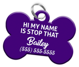 Funny HI MY NAME IS STOP THAT (Purple) Dog Tag for Pets Personalized Custom Pet Tag with Pets Name & Contact Number - EliteFanCo
