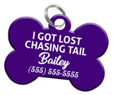 Funny I GOT LOST CHASING TAIL (Purple) Dog Tag for Pets Personalized Custom Pet Tag with Pets Name & Contact Number - EliteFanCo