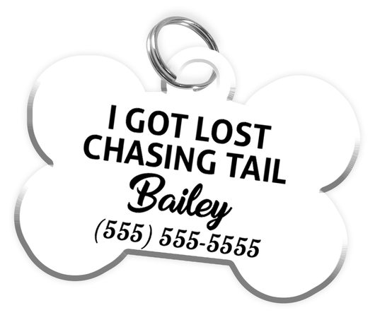 Funny I GOT LOST CHASING TAIL (White) Dog Tag for Pets Personalized Custom Pet Tag with Pets Name & Contact Number - EliteFanCo