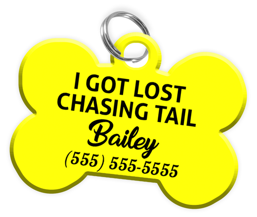 Funny I GOT LOST CHASING TAIL (Yellow) Dog Tag for Pets Personalized Custom Pet Tag with Pets Name & Contact Number - EliteFanCo