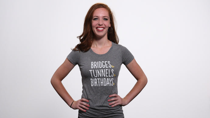 Bridges, Tunnels, Birthdays Shirt