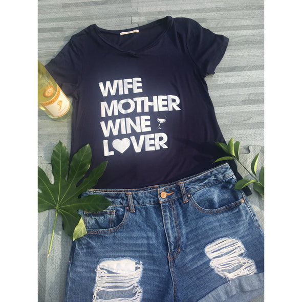 Wife Mother Wine Lover Top