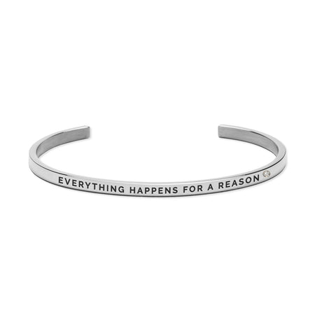 EVERYTHING HAPPENS FOR A REASON Bracelet Silver