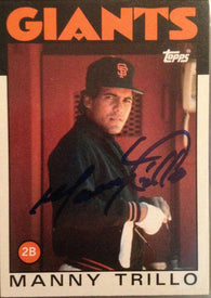 Manny Trillo Signed 1986 Topps Baseball Card - San Francisco Giants