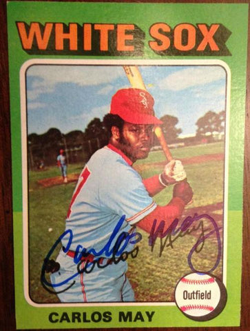 Carlos May Signed 1975 Topps Baseball Card - Chicago White Sox