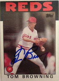 Tom Browning Signed 1986 Topps Baseball Card - Cincinnati Reds