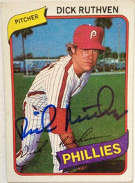 Dick Ruthven Signed 1980 Topps Baseball Card - Philadelphia Phillies