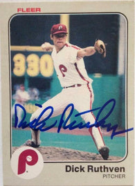 Dick Ruthven Signed 1983 Fleer Baseball Card - Philadelphia Phillies