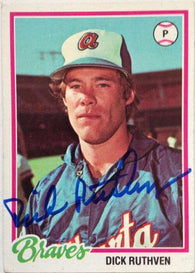 Dick Ruthven Signed 1978 Topps Baseball Card - Atlanta Braves