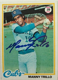 Manny Trillo Signed 1978 Topps Baseball Card - Chicago Cubs