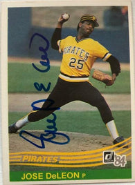 Jose Deleon Signed 1984 Donruss Baseball Card - Pittsburgh Pirates