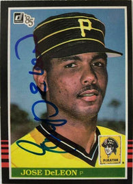Jose Deleon Signed 1985 Donruss Baseball Card - Pittsburgh Pirates
