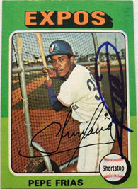 Pepe Frias Signed 1975 Topps Baseball Card - Montreal Expos