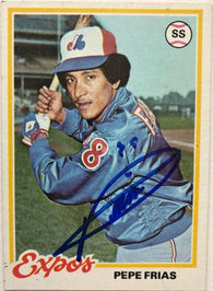 Pepe Frias Signed 1978 Topps Baseball Card - Montreal Expos