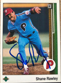 Shane Rawley Signed 1989 Upper Deck Baseball Card - Philadelphia Phillies
