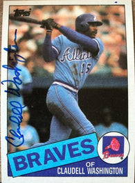 Claudell Washington Signed 1985 Topps Baseball Card - Atlanta Braves