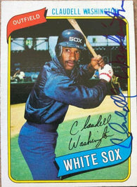 Claudell Washington Signed 1980 Topps Baseball Card - Chicago White Sox