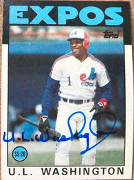 UL Washington Signed 1986 Topps Baseball Card - Montreal Expos - PastPros