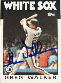 Greg Walker Signed 1986 Topps Baseball Card - Chicago White Sox