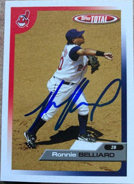 Ronnie Belliard Signed 2005 Topps Total Baseball Card - Cleveland Indians