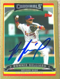 Ronnie Belliard Signed 2006 Topps (Gold) Baseball Card - St Louis Cardinals