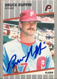 Bruce Ruffin Signed 1989 Fleer Baseball Card - Philadelphia Phillies
